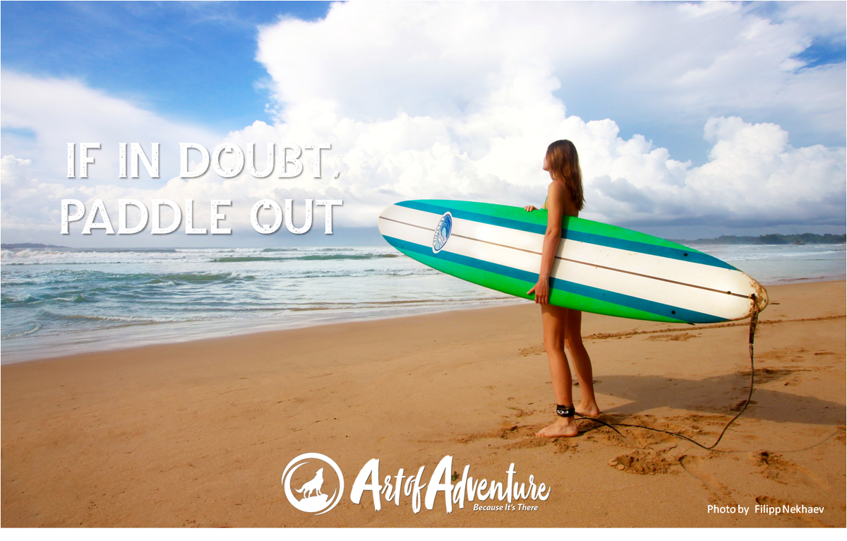 If in doubt, paddle out.  #ArtofAdventure #Adventure  #Hiking  #Outdoors #Photography #Travel  #Climbing  #Cycling #TrailRunning  #ScubaDiving  #Backpacking #MTB #Nature #Surfing  #AofA #Camping #Ocean #Windsurfingpic.twitter.com/mOgsD3Fohn