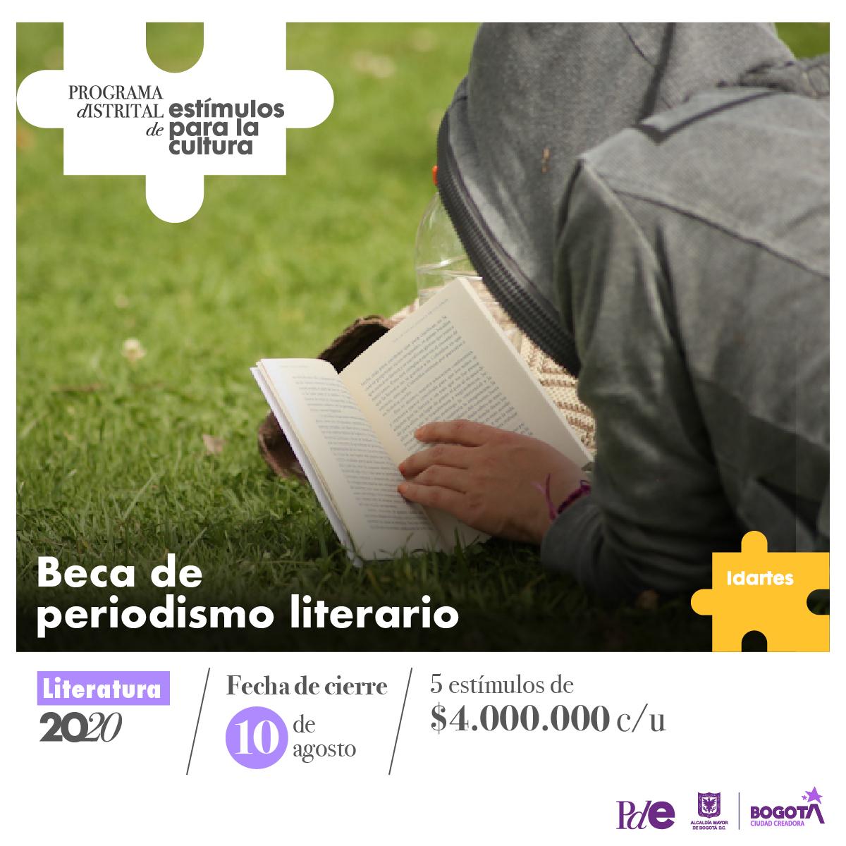 El #PDE2020 reconoce el trabajo de los periodistas culturales que se enfocan en al área de literatura ✍🏼  Participa en la Beca de periodismo literario. 📍 Fecha de cierre: Lunes 10 de agosto ⏰ #BogotáCiudadCreadora  + Info >> https://t.co/dmOSxAfJGk https://t.co/GwZAKqEUaB