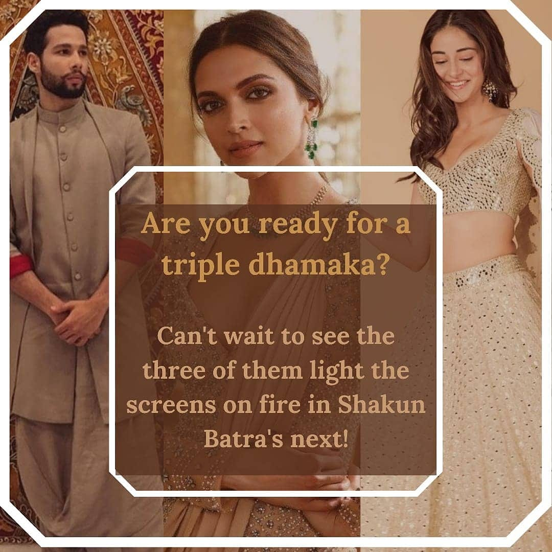 And we totally agree to it@SiddhantChturvD Credits: @dp1stday1stshow --- Three Dynamic actors to come together in #shakunbatranext  .  @deepikapadukone @SiddhantChturvD @ananyapandayy  #deepikapadukone #deepika #shakunbatra #deepikapadukonemovie #upcomingmovie #moviespic.twitter.com/594tQmATaD