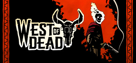 West of Dead is $15.99 on Steam 2