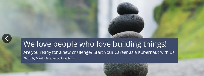 We Love People Who Love Building Things! Join us as a #Kubernetes Platform Engineer, SRE and Kubernetes Trainer! kubernauts.de/en/careers/ #Careers #talents