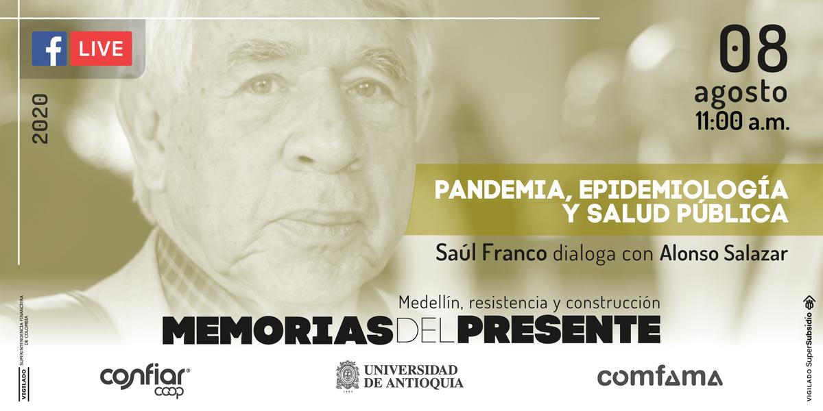 🤚 Este sábado @AlonSalazarJ conversará con Saúl Franco para centrar los énfasis en la epidemiología, los actos no hechos y los avances que hemos vivido como país en esta coyuntura.  https://t.co/Z1oYRZAuSq  #UdeADesdeCasa #UdeACultura https://t.co/qTQoTZehNf