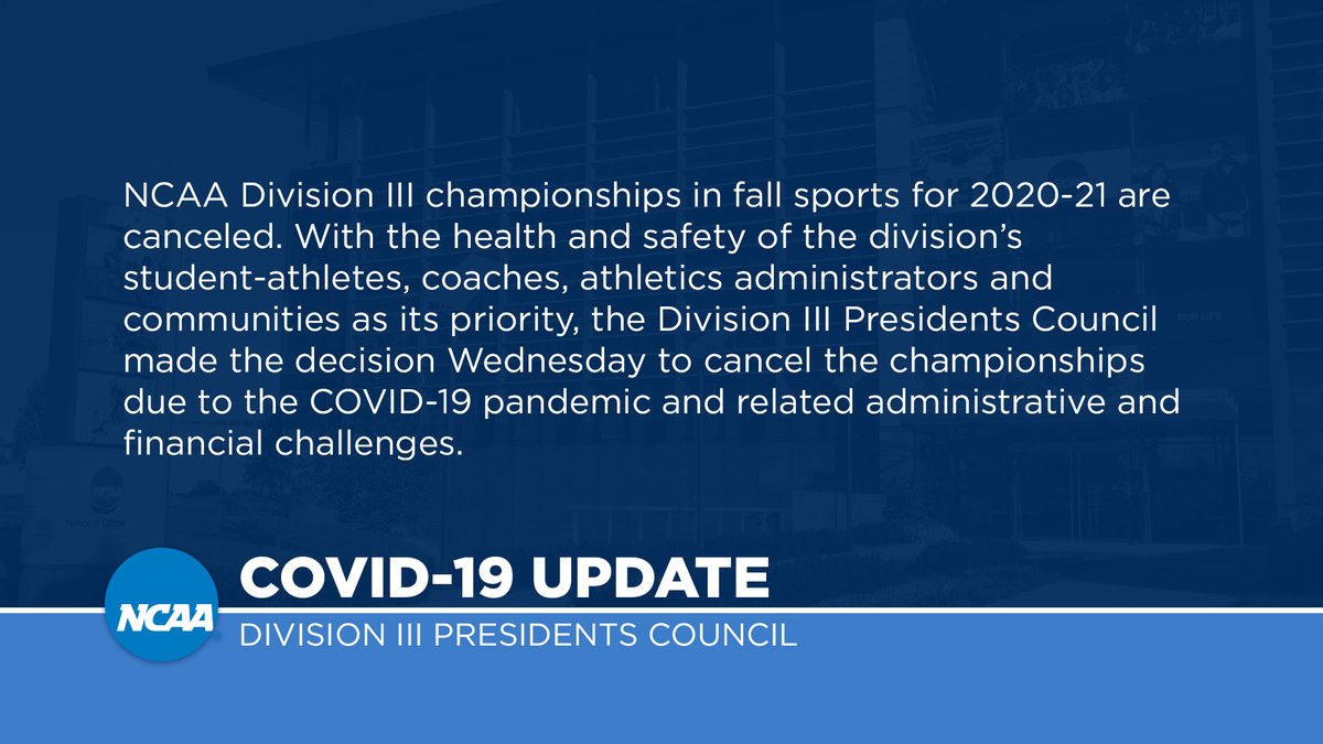 Division III Presidents Council cancels fall championships: on.ncaa.com/d3pc8-5