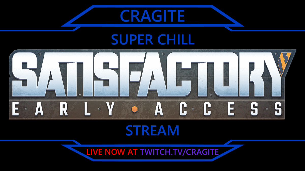 Super Chill Satisfactory Stream  #Satisfactory NOW LIVE at http://twitch.tv/cragite  @SatisfactoryAF #twitch #twitchtv #TwitchTVGaming #smallstreamer #streamer #live #twitchtvstreamer #SmallStreamersConnect #SmallStreamerCommunity #SmallStreamersCommunitypic.twitter.com/TQeDsfS2vX