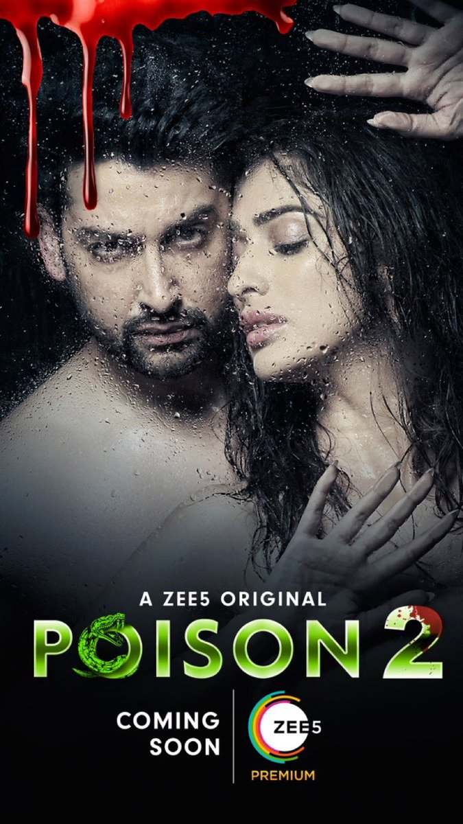 The thrilling tale of revenge is about to begin again 🐍 #RevengeNeverEnds #Poison2OnZEE5 #ComingSoon @aftabshivdasani @zee5premium https://t.co/7y181eawJ5
