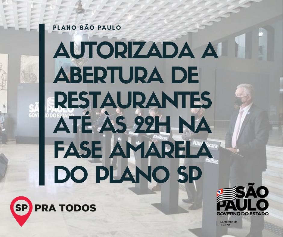 Estado autoriza abertura de restaurantes até às 22h na fase amarela do Plano São Paulo  Saiba os detalhes no nosso site: https://t.co/Q6eLMxlQgV   #PlanoSP #Turismo #Restaurantes https://t.co/KFoXzmsW9X