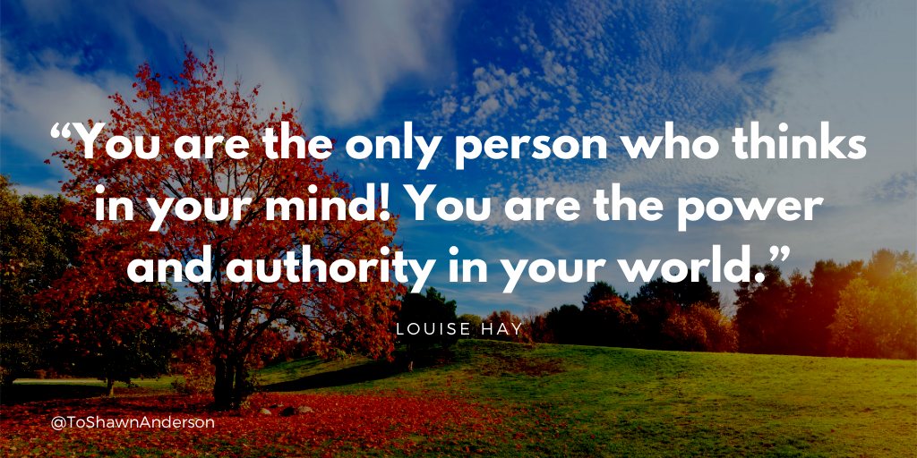 """You are the only person who thinks in your mind!"" -Louise Hay  #quotesoftheday #quotes #quotestoliveby #dailymotivation #quote #motivational #defstar5  #success #JoyTrain #SuccessTRAIN #makeyourownlane #ThinkBIGSundayWithMarshapic.twitter.com/3ndTMTHjNR"
