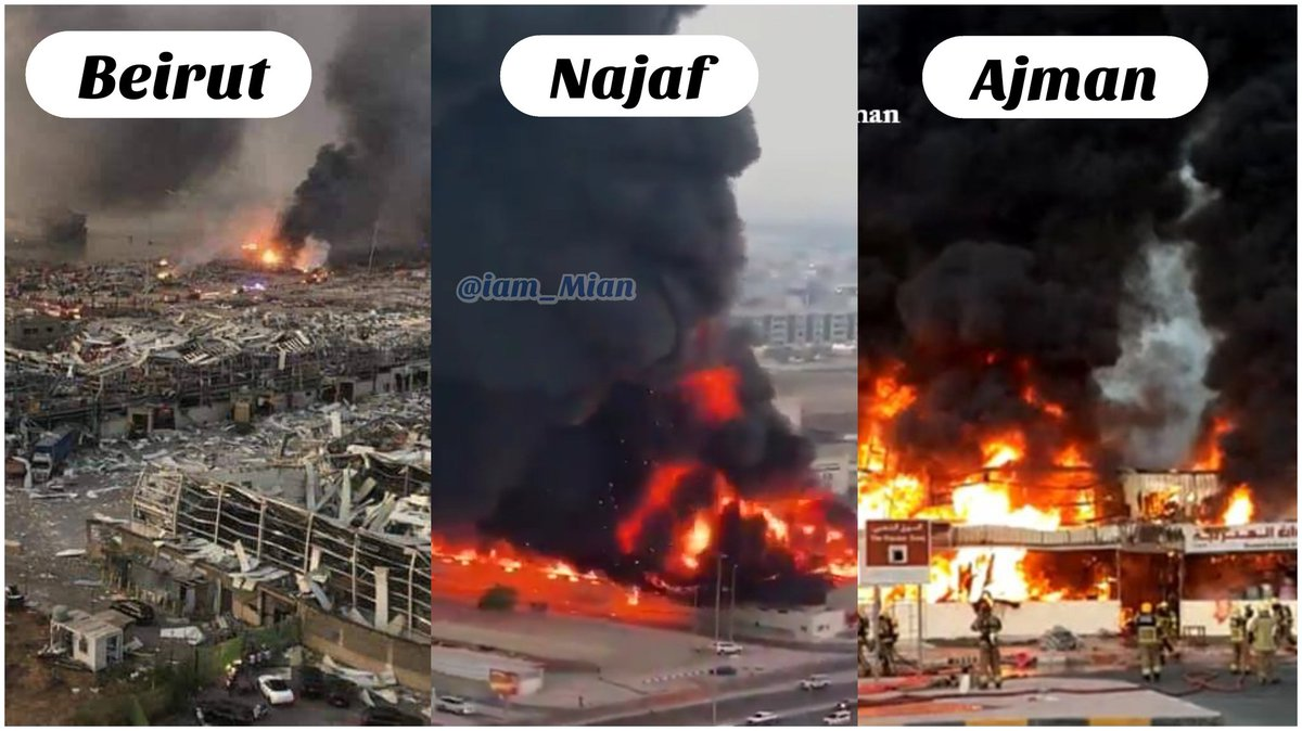 Tommorow  #BeirutExplosion Today  #ajmanfire  in #UAE & Several Warehouses on fire in the city of #Najaf, Iraq.  Ya Allah Mercy on us pic.twitter.com/LmgTJkbTSN