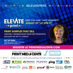 Image for the Tweet beginning: #ELEVATEPRINT comes your way August