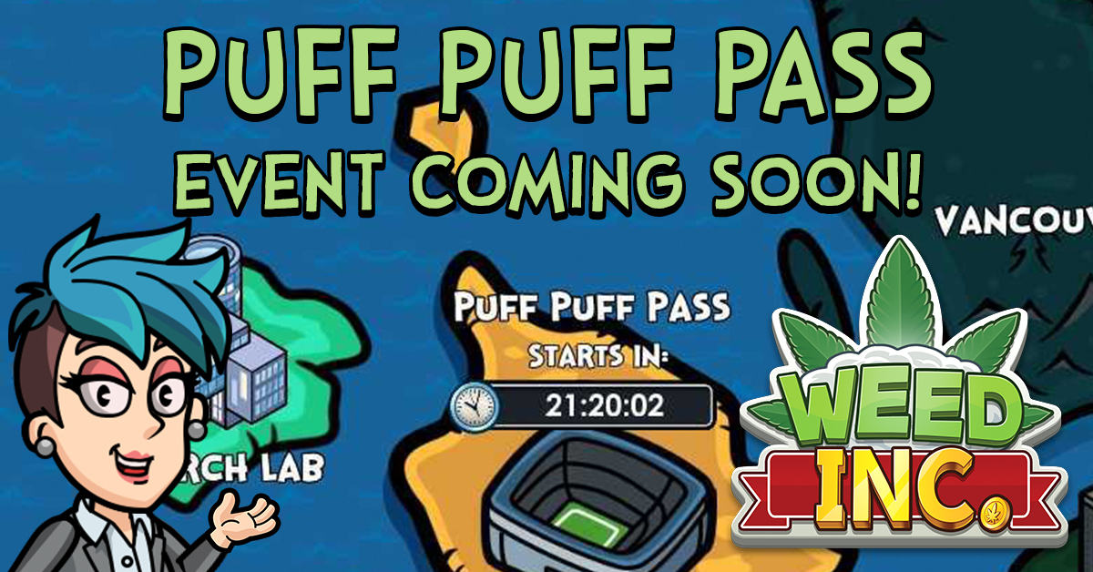 'Sup Entrepreneurs! The all new Puff Puff Pass #Event is just around the corner, and we couldn't be more excited!! Don't let this opportunity to earn some sweet loot pass you by! #WeedInc  http://bit.ly/PlayWINow pic.twitter.com/bp3QUTHzk3