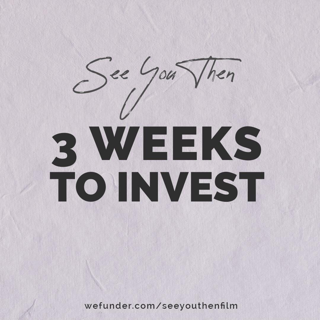 Only 3 weeks left to join our team as an investor! Investors receive perks including admission to premieres, producing credit, and more.   Learn more: https://wefunder.com/seeyouthenfilm    #threeweeksleft #windowclosing #investors #filminvestors #wefunderinvestors #producers #filmproducers pic.twitter.com/r8BndNeAZD