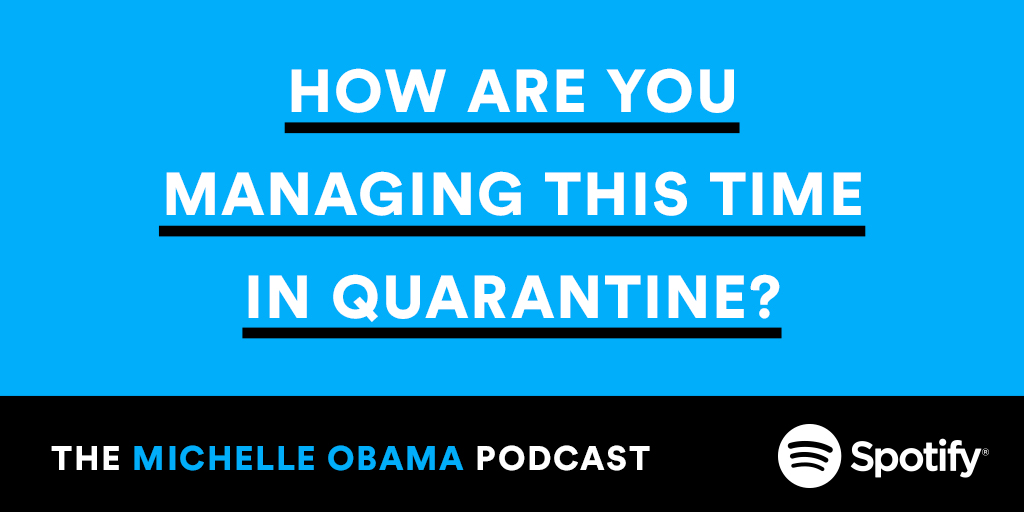 I want to hear about the conversations you've been having with your family and friends during this pandemic. How are you all managing it? #MichelleObamaPodcast