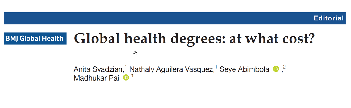 Thread on global health degrees: Ever wondered what a Masters degree in Global Health might cost you? In our @GlobalHealthBMJ paper, by @svadzianita @av_Nathaly & @seyeabimbola, we identified 41 degree programs & estimated total tuition costs. gh.bmj.com/content/bmjgh/…