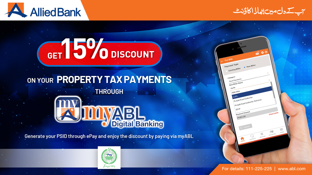 Get 15% off on your #PropertyTax payment via myABL Digital Banking  1. Generate your PSID through ePay Punjab App 2. Go to myABL>Pay Bills>Govt Payments>GoPb 3. Enter PSID and validate 4. Proceed & enjoy with discounted payment  Validity: Sep 2020 & Punjab Only  #ePay #myABL https://t.co/83kSQM8pdc