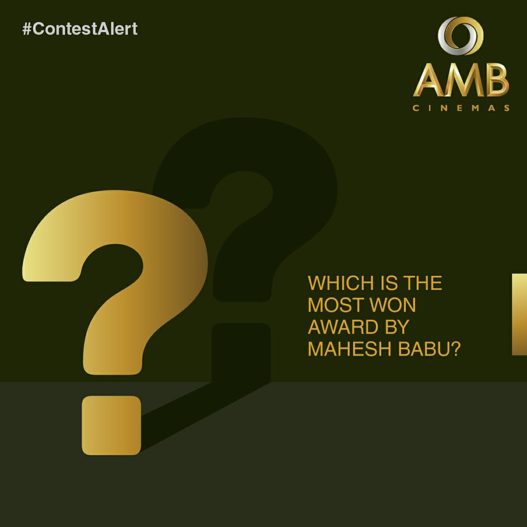 🚨#ContestAlert 3 - Which is the most won award by Mahesh Babu?😄 📄For criteria and other details on the contest, visit our Facebook page or Instagram account! ***Terms & Conditions Apply*** #MaheshBabu #Contest #MaheshBabuContest #ExcitingGifts #LetTheFunBegin #AMBCinemas
