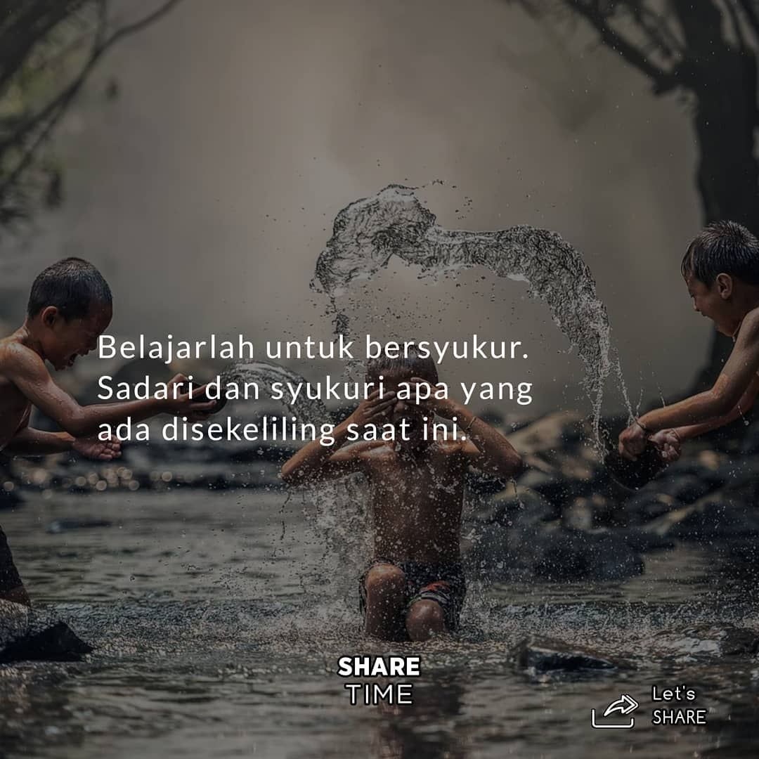 Belajarlah untuk bersyukur. Sadari dan syukuri apa yang ada disekeliling saat ini  Follow us @sharetimee   #teladanrasul #diaryislami #remajaislami#beraniberhijrah #berdakwah #sunnahrasul #tausyiahku #indonesiatanpapacaran #hijrahyuk #hijrahcinta #hijrahku #remajahijrah #kapic.twitter.com/Fk3KDHhNIv
