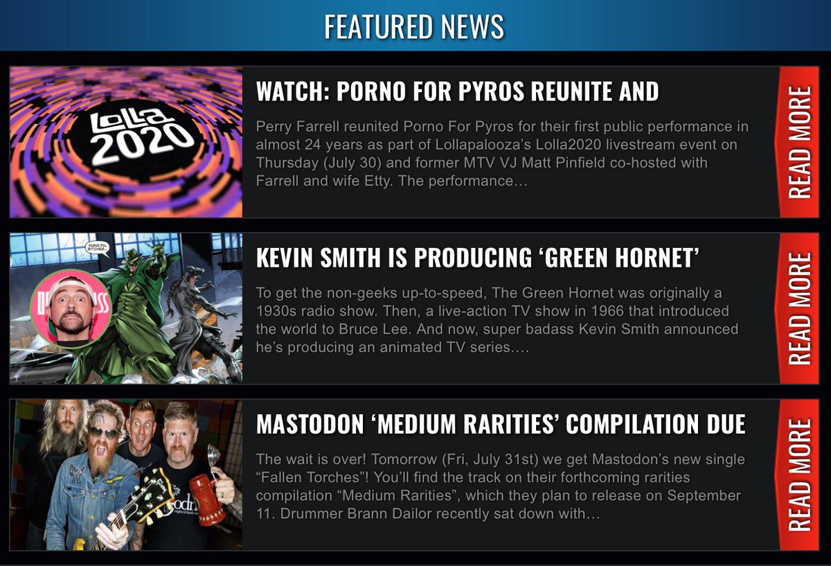 "Read our website headlines! https://t.co/ePrsbiFvTf  #Mastodon ""Medium Rarities"" release info, a #KevinSmith Green Hornet animated TV series & watch #PornoForPyros live ""Pets"" at #Lolla2020 livestream! https://t.co/rnehfNg2eU"