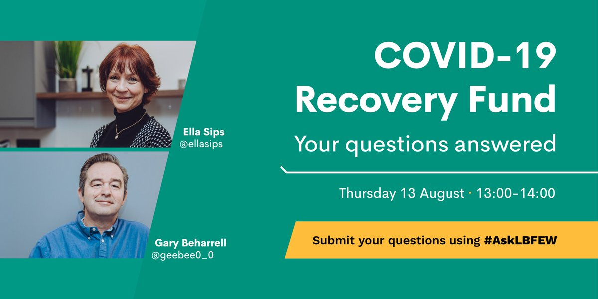 Join us for a Twitter chat on Thursday 13 August between 1 - 2 pm with Regional Managers @geebee0_0 @ellasips, who will be on hand to answer your questions about the COVID Recovery Fund. Send them through by using #AskLBFEW