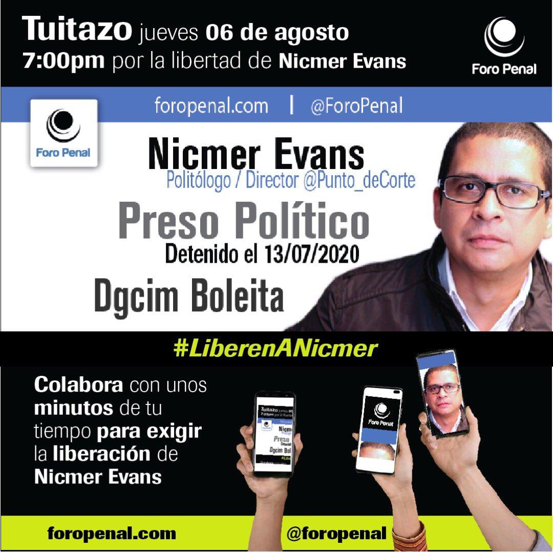 #6Ago Hoy a las 7PM hora Caracas apóyanos con este #TUITAZO por la libertad de @NicmerEvans arbitrariamente detenido desde el 13 de julio. @ForoPenal #DDHH #PresosPolíticospic.twitter.com/eJ4Ba7juOW