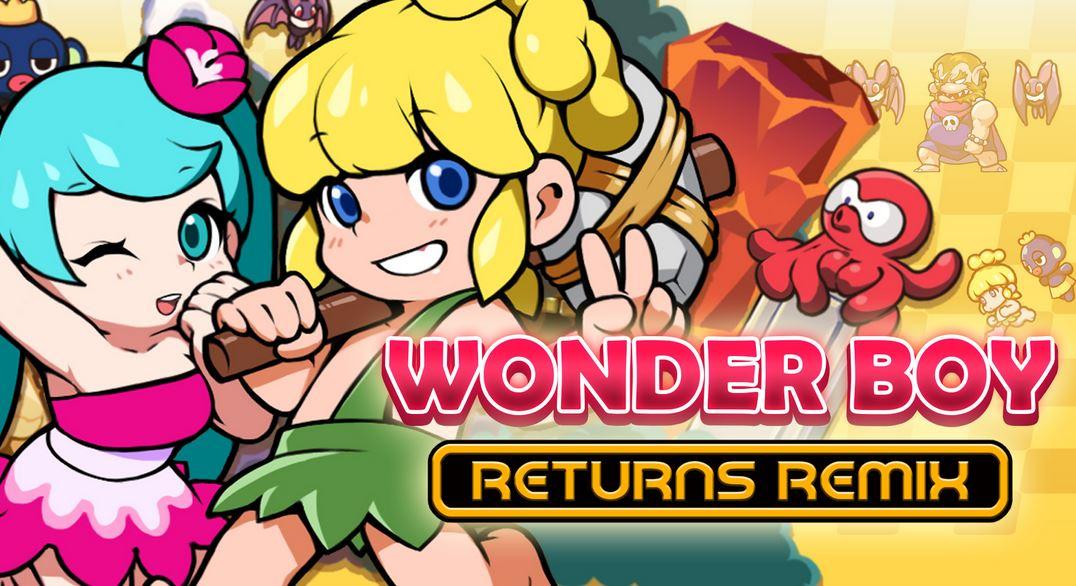 WONDER BOY RETURNS REMIX (S) $8.99 via eShop. 2
