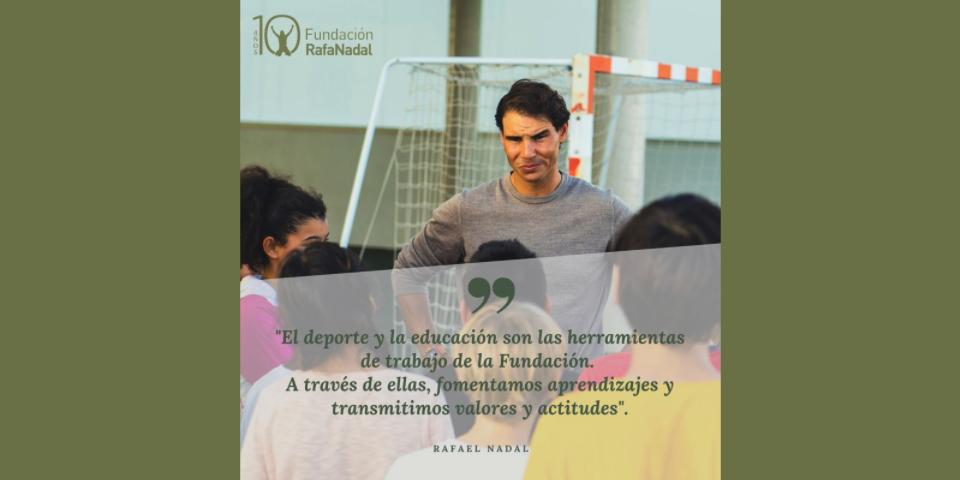10 años promoviendo el desarrollo personal y social a través del deporte  #FRN10años #FundaciónRafaNadal #RafaNadal @RafaelNadal https://t.co/dSwPUOeJZx