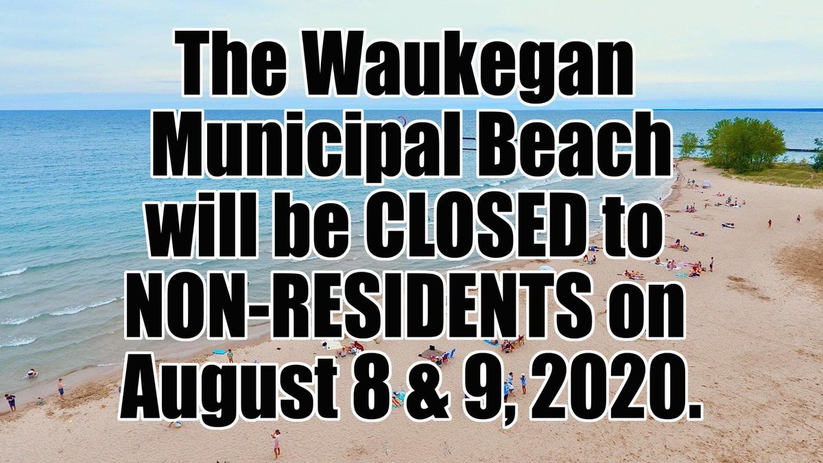 The Waukegan Municipal Beach will only be open to residents of Waukegan this weekend, August 8 & 9, 2020. People must have a current City sticker OR proof of residency with a government issued ID. https://t.co/jZWQWyPryF