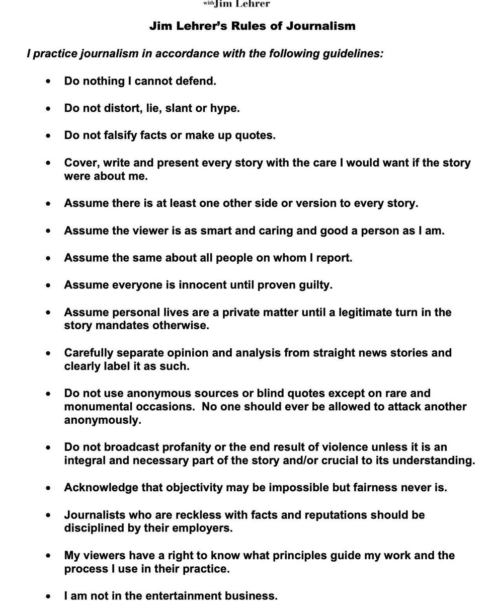 Jim Lehrer's rules for journalism. These now seem almost quaintly upstanding. https://t.co/Nc2e6jeptf