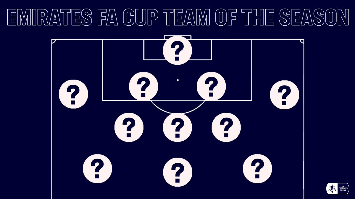 This is the last call for your #EmiratesFACup Team of the Season nominations 👀 Were going for a 4️⃣-3️⃣-3️⃣ formation 🤝