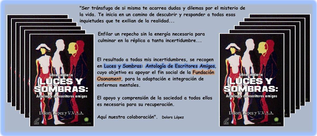 ¿Buscas un #LibroSolidario y que, además, te haga disfrutar? ¡Aquí lo tienes! LUCES Y SOMBRAS. Antología de @Dolors111068 y VVAA. ¡No puedes perdértelo! ¡COLABORA! http://www.cvcediciones.com/es/inicio/119-luces-y-sombras-antologia-de-escritores-amigos.html… ? #LibrosSolidariospic.twitter.com/h46fq17LUN
