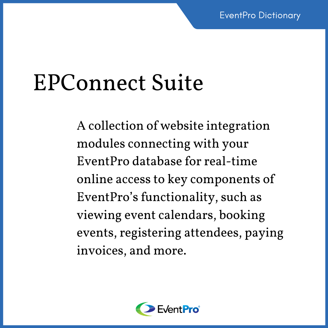 EventPro Dictionary: EPConnect Suite - Website integration modules that connect with EventPro for real-time online access to key components of EventPro's functionality. #webintegration #eventprosoftware #eventprodictionary #eventprofessionals #eventtech #eventmanagement pic.twitter.com/hgw4TKy7HN