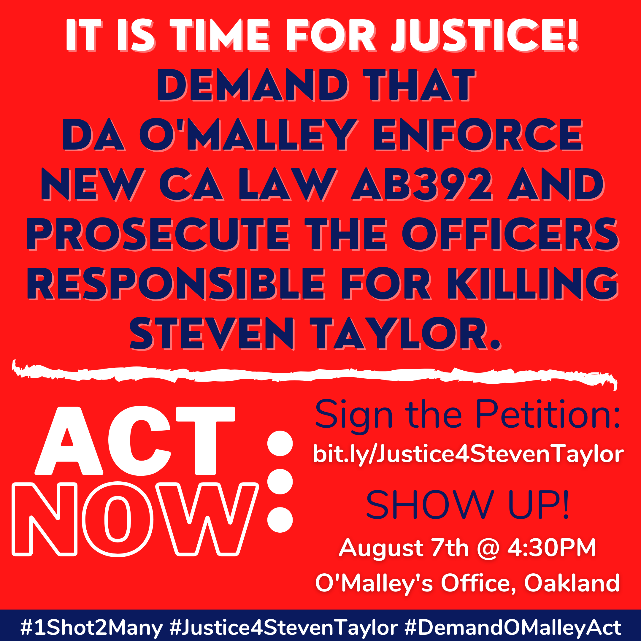 Justice 4 Steven Taylor @ O'Malley's Office