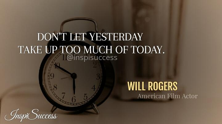 Don't let yesterday take up too much of today.  ~ Will Rogers  #thursdayvibes #ThursdayMotivation #ThursdayThoughts #FridayFeeling #iqrtg #quote #willrogers #actor #filmpic.twitter.com/xh8Zq61Zec