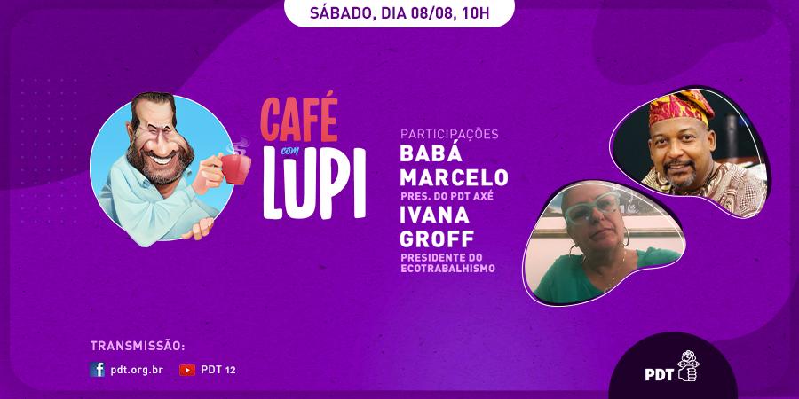 Sábado, dia 08/08, às 10h, você está convidado para mais uma edição do #CafécomLupi. Desta vez, Lupi convida Babá Marcelo, presidente do PDT Axé, e Ivana Groff, presidente do Ecotrabalhismo. Assista através do Facebook e Youtube do PDT Nacional e do @carloslupi. Não perca! #PDT https://t.co/AgsnkCF2n1