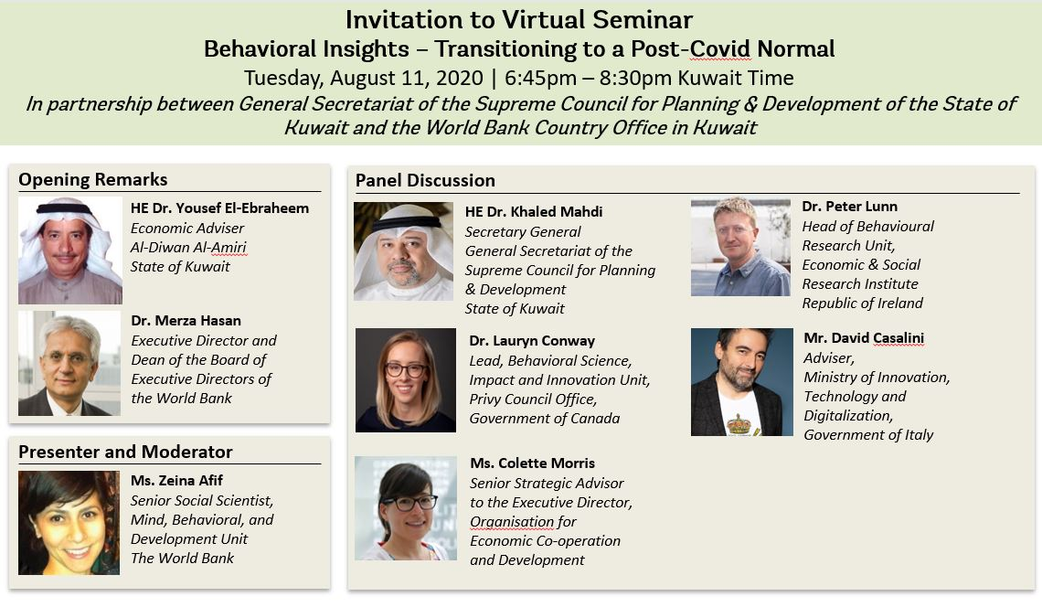 "Join us for a high-level virtual seminar on ""Behavioral Insights - Transitioning to a Post-Covid Normal""... highlighting experiences from #Ireland #Italy #Canada @oecd and #Kuwait  Register on https://t.co/t3wF7pB4im   @WorldBankMENA @AlbankAldawli  @scpd_kw #الكويت #البنك_الدولي https://t.co/TgI5BZMDQW"