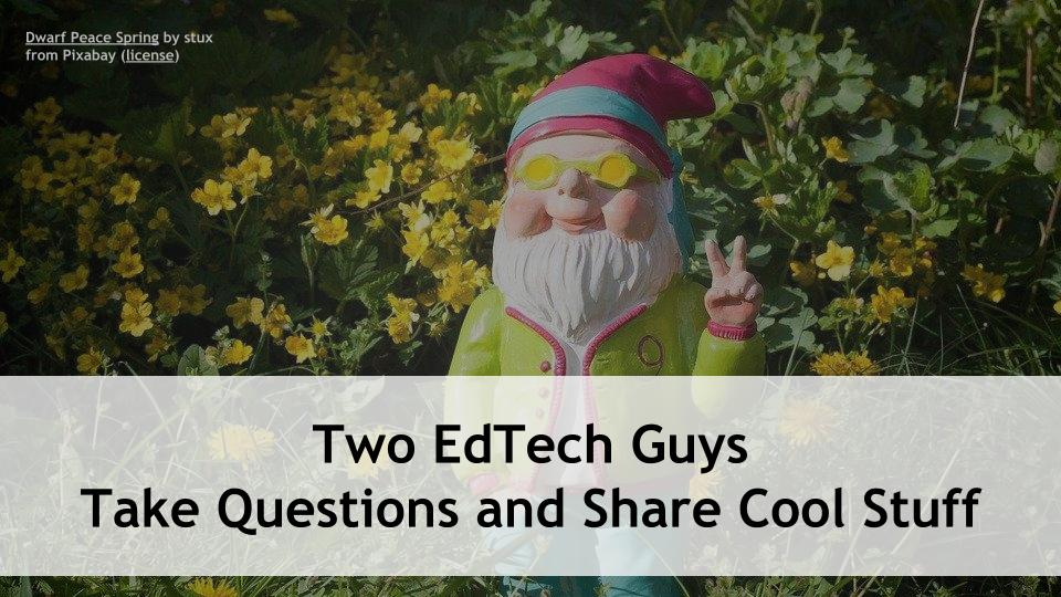 Only about 20 minutes away from Two EdTech Guys Take Questions and Share Cool Stuff following our summer break! @rmbyrne https://t.co/XwVYS2GG0u #5DTC #LeadLAP #TLAP #CatholicEdChat #CAEdChat #Zoomedu #ISTEchat #FETCchat #MERIT20 https://t.co/gHwOePmKRf