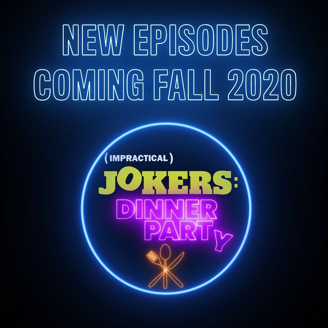Have you heard the latest @truTVjokers news?! 🎉 New #ImpracticalJokers Dinner Party episodes coming this Fall ✔️ Jokers Season 9 Production is under way ✔️ Impractical Jokers: The Movie will be available on @hbomax beginning September 1 ✔️ https://t.co/vcmVHjbilS