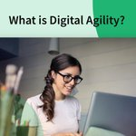Image for the Tweet beginning: #DigitalAgility is a type of