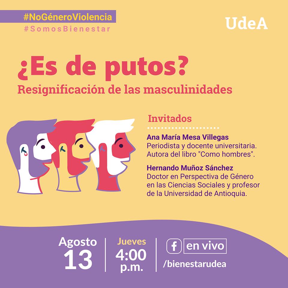 """¿¡Es de putos!? ✋ #NoGéneroViolencia ¡Conversemos sobre la resignificación de las masculinidades! 👉 @animesa, perodista y autora del libro """"Como hombres"""", conversará con el profesor Hernando Muñoz, Doctor en perspectiva de género.  💜https://t.co/nkRcajQEKz 🎥  #SomosBienestar https://t.co/qrifmF57Ma"""