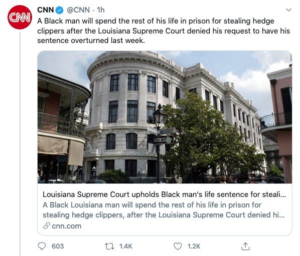 Looks like @CNN is at it once again. Their tweet states that [a] black man will spend the rest of his life in prison for stealing hedge clippers. Surely not, right? Well, lets take a look at this to determine if this is fake news or not. (1/) twitter.com/CNN/status/129…