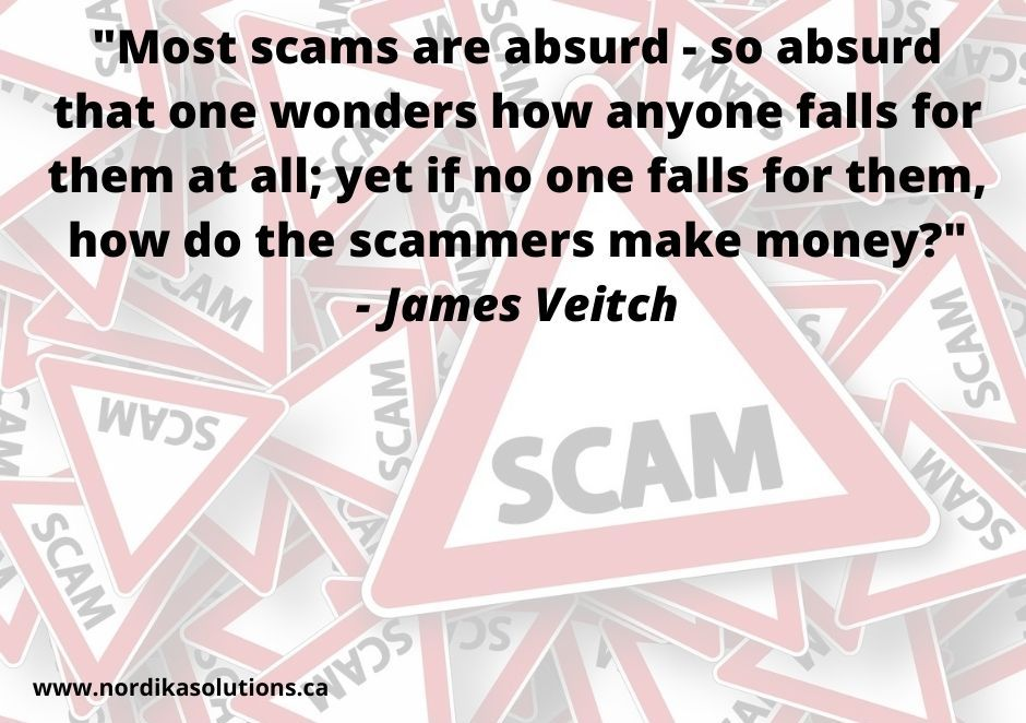 Some Thursday food for thought about scams. Always think before acting whether online, on the phone, or in person. #ThursdayThought #scams #ThursdayThoughts