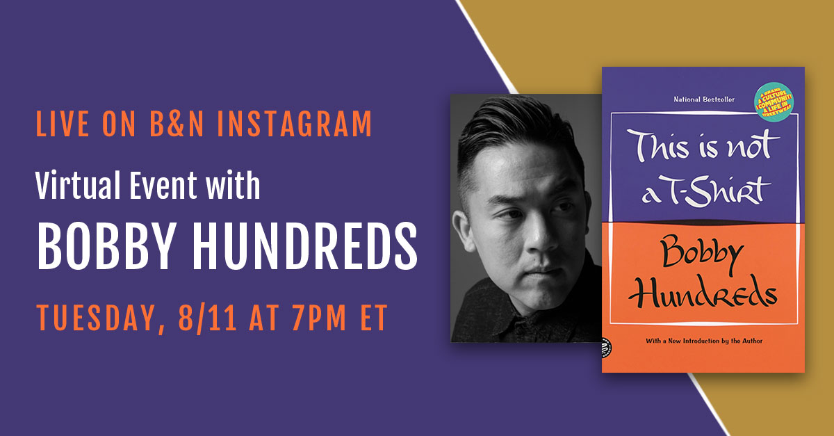 Join us on Tuesday, 8/11 at 7PM ET when @bobbyhundreds will go Live on B&N Instagram (https://t.co/0B9MeWKcgj) to discuss his book THIS IS NOT A T-SHIRT: https://t.co/jB4hXrZx0b  Have a question for Bobby? Reply with it below and he might answer it live! https://t.co/ppe4IVexYC