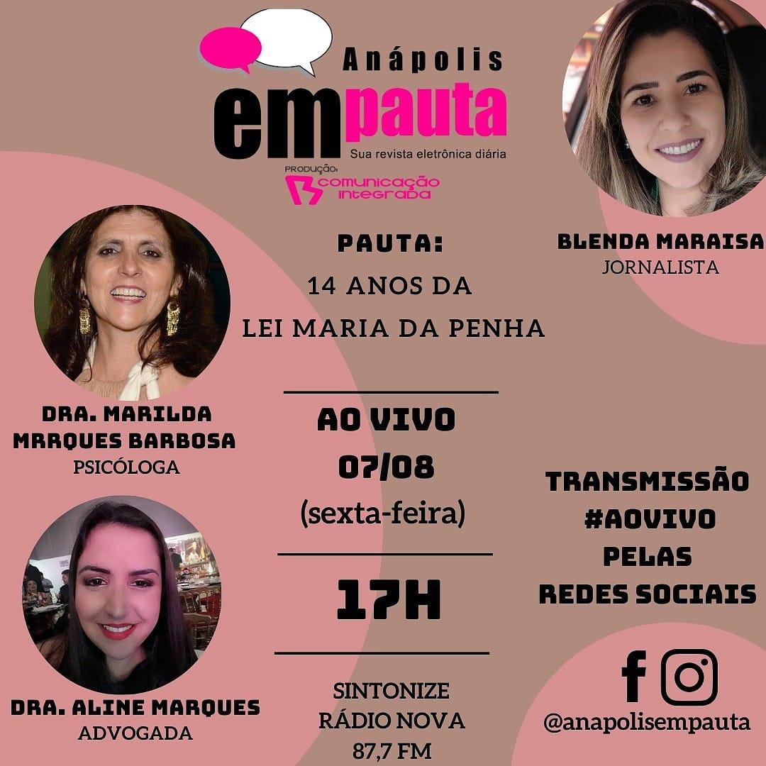 Nesta sexta-feira (07/08), às 17h teremos mais uma edição do #ProgramaAnápolisEmPauta.  . A #pauta será sobre os 14 anos da #LeiMariaDaPenha e suas consequências dos #relacionamentosabusivos, #violênciapsicológica com a presença da psicóloga Dra. Marilda Marques Barbosa pic.twitter.com/64z7ioK8Rh