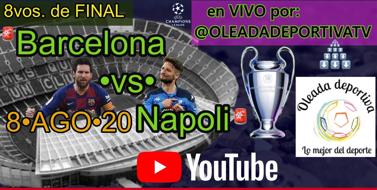 Antes de la transmisión por #XH-JESSE. Sintonícennos en la PREVIA del •Barcelona-vs-Napoli• de la Liga de Campeones de la UEFA con nuestro canal hermano @oleadadeportiva para el mejor análisis en punto de las @2pmTdE/1pmTdC/12pmTdM/11amTdP por https://www.youtube.com/channel/UCfTXHMSRb6G7Do0nWY1Ln1A…pic.twitter.com/WWTcKcBRLe
