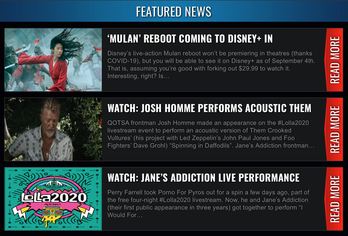 Read our website headlines! https://t.co/ePrsbiFvTf  Watch #JanesAddiction & #QOTSA Josh Homme performance video from #Lolla2020 livestream. Plus #Mulan coming to #Disney+ but with a catch. https://t.co/8xmuYccYYd