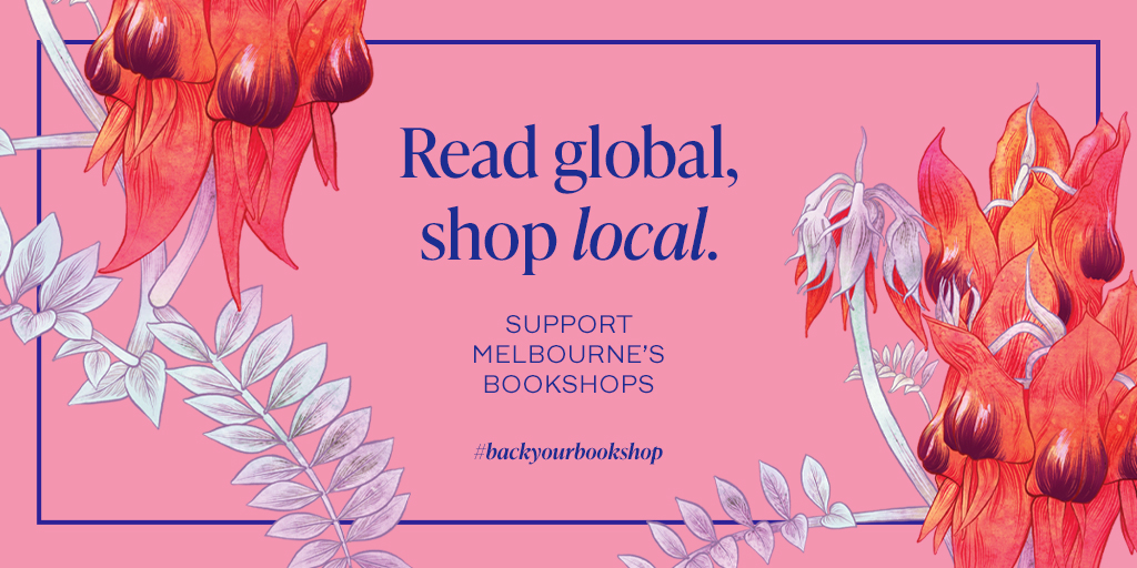 We are a global publishing company born in Melbourne. The new restrictions in Victoria mean that local bookshops need our love. If you can,  buy a book from your local Melbourne Bookshop during lockdown –so that they are there when we're back. Read global, shop local #shoplocal pic.twitter.com/dK2Xqy3jpY