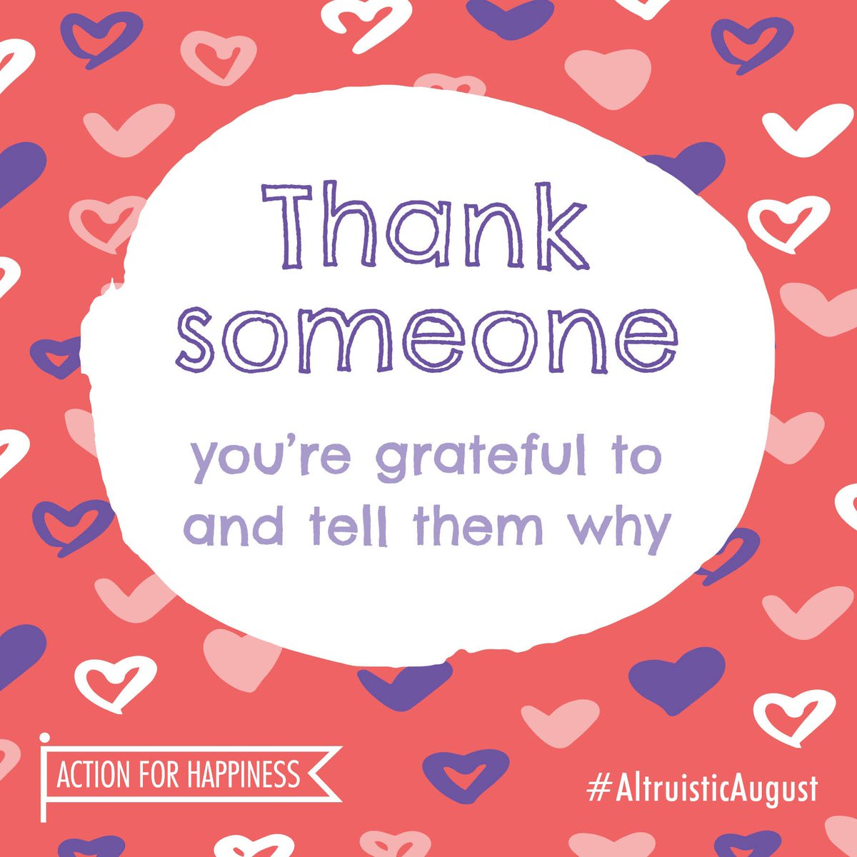 Altruistic August - Day 7: Thank someone youre grateful to and tell them why actionforhappiness.org/altruistic-aug… #AltruisticAugust