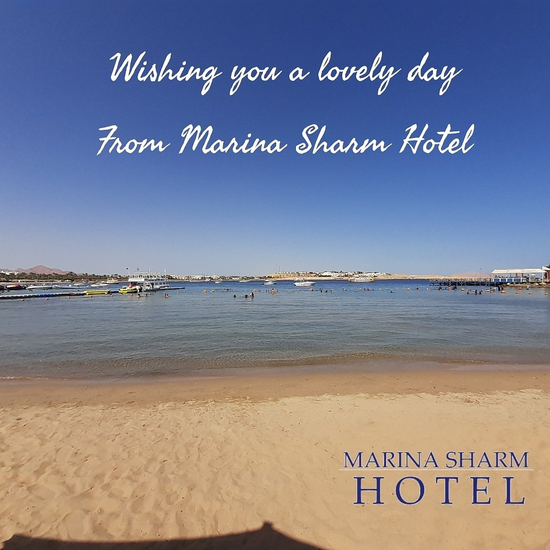 Wishing you all a lovely day from Marina Sharm Hotel   For Reservations  Tel: +201207272395 Email: res@marinasharm.com   #marinasharmhotel #redsea #neamabay #beach #seaview #bestview #sharmelsheikh #summervibes #sharmelsheikhhotels #Egyptpic.twitter.com/H2uTG8wiHE