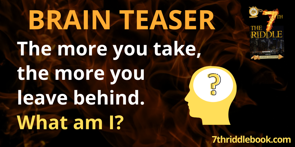Riddle! Riddle!  The more you take,  the more you leave behind. WHAT Am I? #brainteaser #riddleoftheday  #7thriddlebookandapp  #Follow #RT   Discover #mystery Here https://amzn.to/32QrUXo pic.twitter.com/Dp5jGI687f