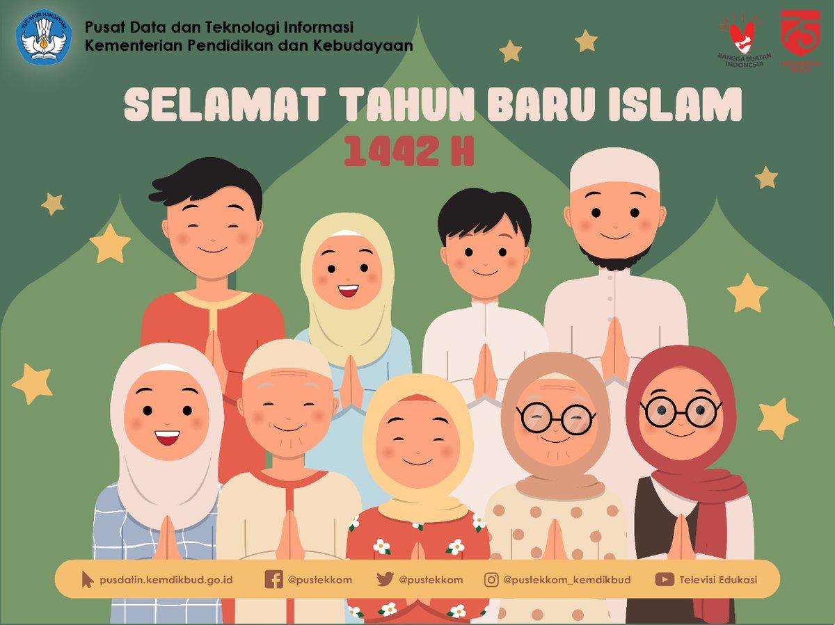 Pusdatin Kemendikbud On Twitter Selamat Tahun Baru Islam 1 Muharram 1442 H Di Tahun Yang Baru Ini Mari Tingkatkan Ketakwaan Semangat Hijrah Untuk Kehidupan Yang Lebih Baik Dari Kejelekan Menuju Kebaikan Dari
