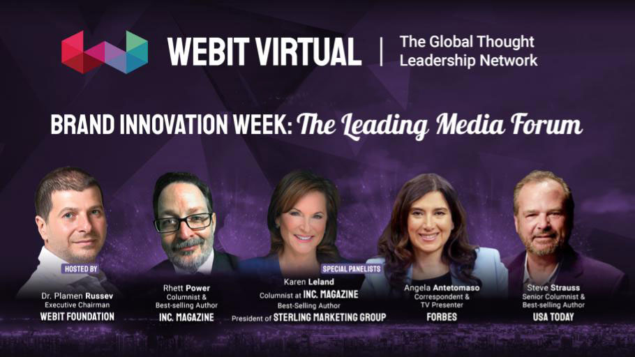 Watch today some of the best moments from #Webit Virtual Leading Media Forum Season 1, hosted by Dr. @PlamenRussev with the special guests @rhettpower, @Forbes; @karenfleland,@Inc; @antetomaso; @stevestrauss, @USATODAY : https://t.co/VtH1BxdaIT https://t.co/2B9C4e9C6w